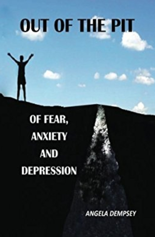 OUT OF THE PIT OF FEAR ANXIETY AND DEPRESSION (guest post)